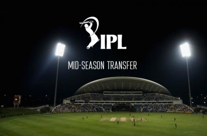 IPL Mid season transfer players list