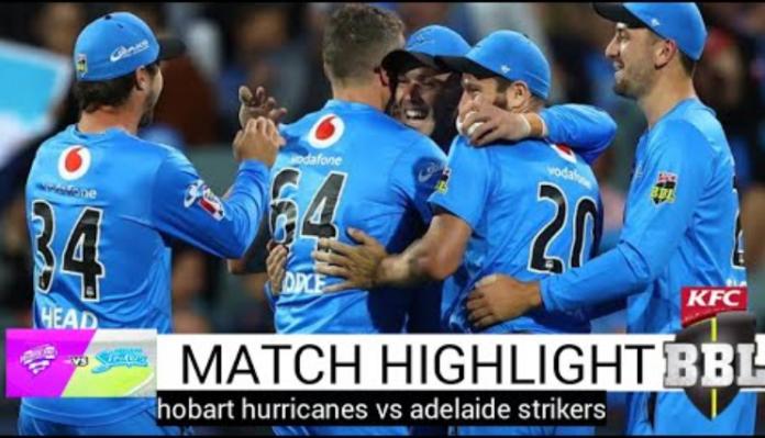 Hobart Hurricanes vs Adelaide Strikers Highlights