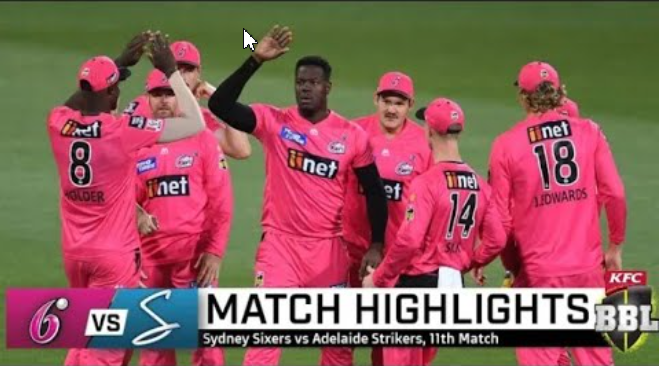 bbl 2020 Sydney Sixers vs Adelaide Strikers Highlights