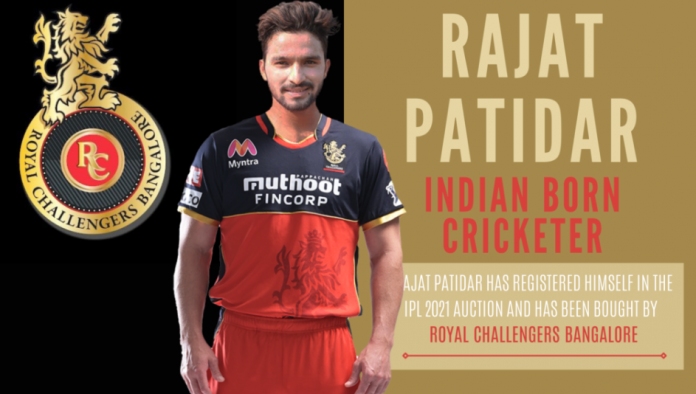Rajat Patidar has been roped by RCB in IPL 2021 Auction