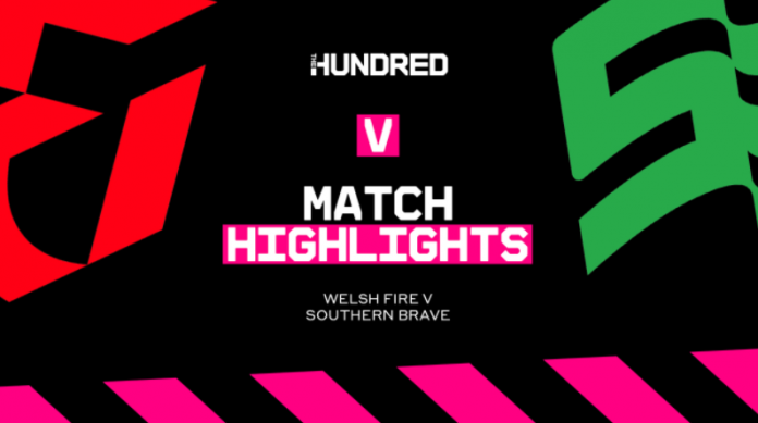 Welsh Fire vs Southern Brave Highlights