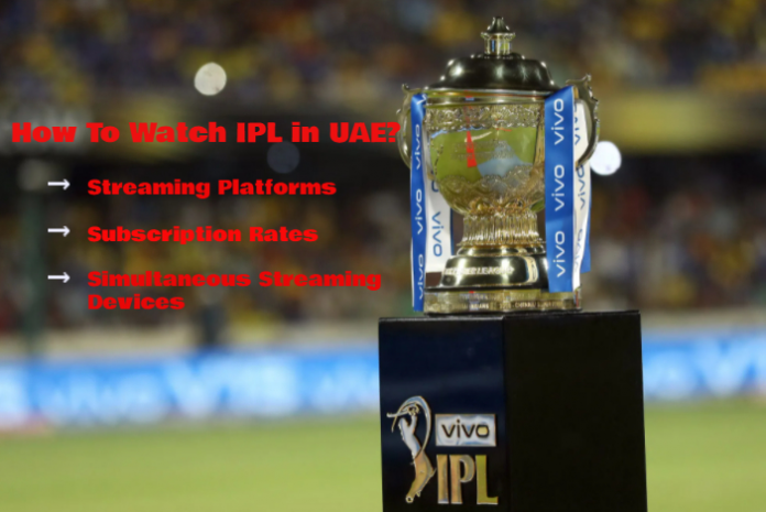 How To Watch IPL in UAE