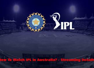 How to Watch IPL in Australia