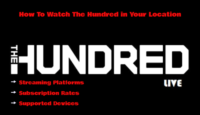 The Hundred 2022 Live Streaming in Your Country